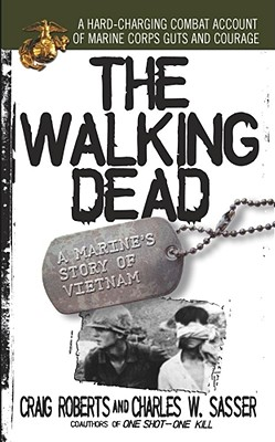 The Walking Dead By Roberts, Craig/ Sasser, Charles W.